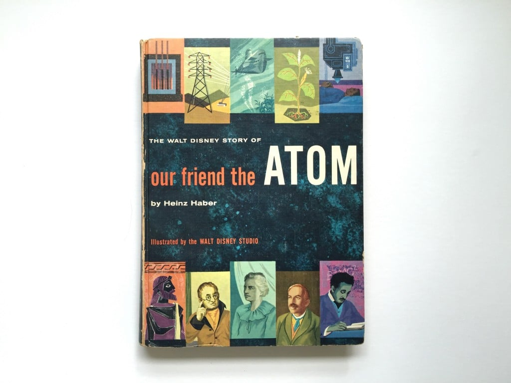 Our Friend the Atom by Heinz Haber